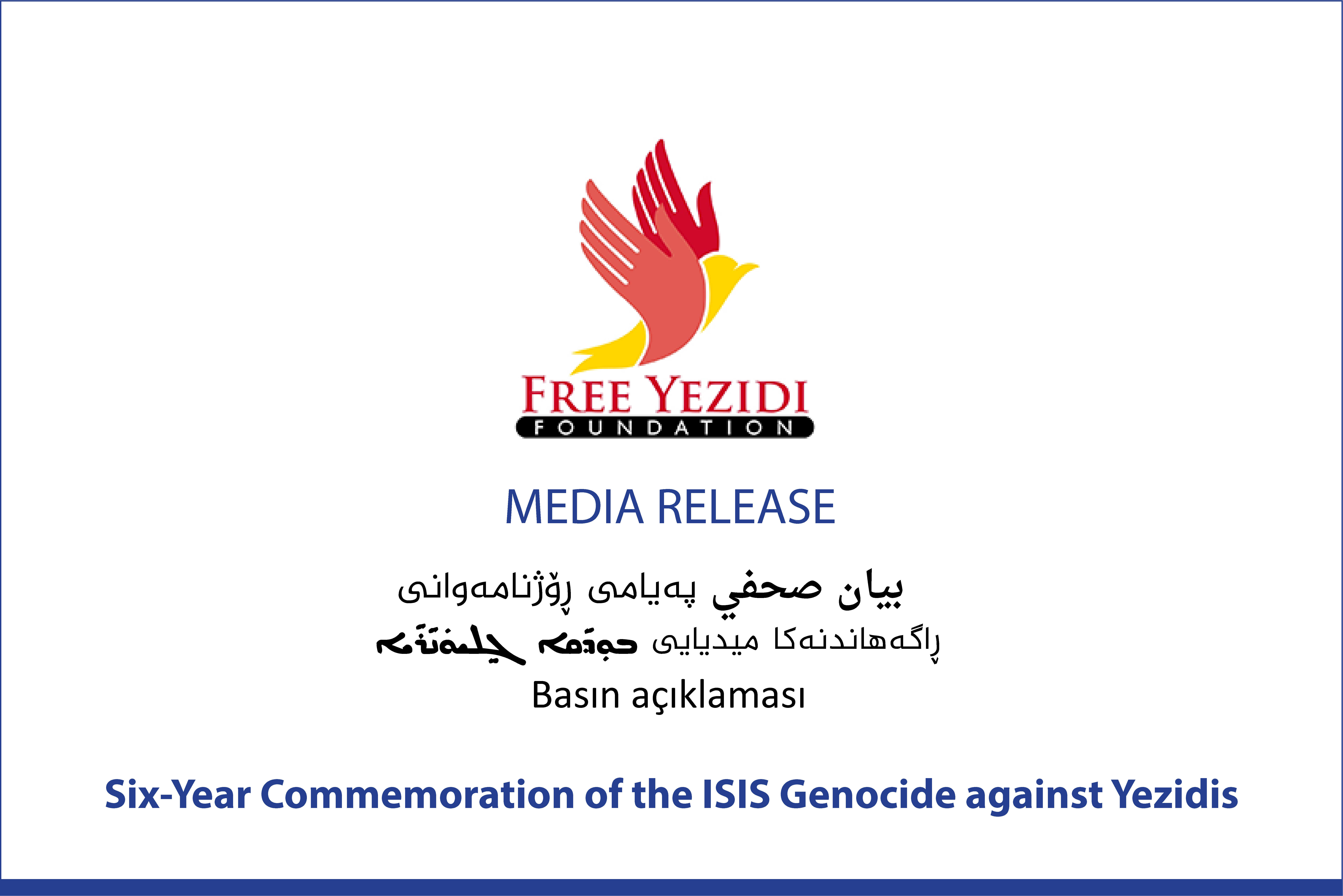 Free Yezidi Foundation Statement